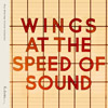 Paul McCartney & Wings / Wings At The Speed Of Sound