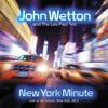 ジョン・ウェットン&ザ・レス・ポール・トリオの2013年共演コンサートがCD化