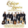 元ジプシー・キングスのチコ率いるチコ&ザ・ジプシーズの新アルバム『Chico & The Gypsies & International Friends』が日本でも発売に
