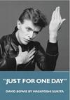 鋤田正義のデヴィッド・ボウイ写真展<JUST FOR ONE DAY> 公式図録、ポスター、ポストカードがブックユニオン新宿店にて限定販売