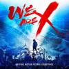 X JAPAN / 『WE ARE X』オリジナル・サウンドトラック