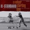 Hi-STANDARD『ANOTHER STARTING LINE』 7インチ・シングルレコードがリリース決定