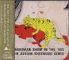 SNAKEMAN SHOW in The'90s THE ADRIAN SHERWOOD REMIX