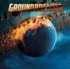 Groundbreaker / Groundbreaker