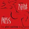 The Phil Collins Big Band / A Hot Night in Paris