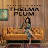 Thelma Plum / Better in Blak