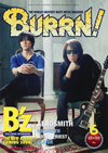 表紙&巻頭特集はBURRN!誌初登場のB'z 『BURRN!6月号』