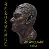 Allan Clarke / Resurgence