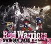 RED WARRIORS / SWINGIN' DAZE 21st CENTURY [LIMITED EDITION]