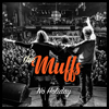The Muffs / No Holiday