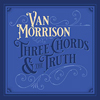 Van Morrison / Three Chords & The Truth