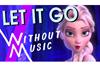 """""""『アナと雪の女王』「Let It Go」のMVから音楽を消して代わりに効果音をつけてみた"""" パロディ映像公開"""