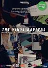 近年のアナログレコードの驚異的な復活を探るドキュメンタリー『The Vinyl Revival』が海外でDVD化