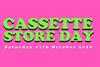 カセットテープの祭典<CASSETTE STORE DAY 2020> 10月17日開催