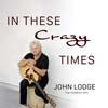 ムーディー・ブルースのジョン・ロッジ ソロ・シングル「In These Crazy Times (Isolation Mix)」公開