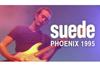 スウェード <Phoenix Festival 1995>のフルライヴ映像をYouTube無料配信 10月30日深夜26時〜