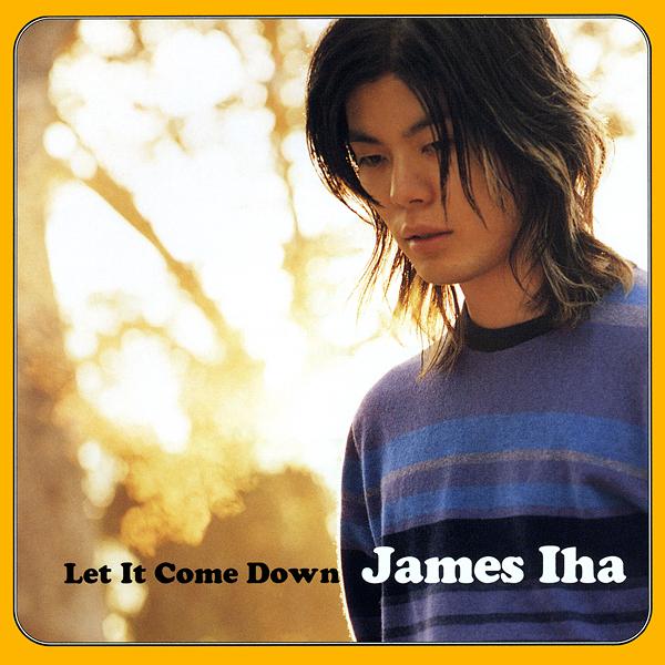 James Iha / Let It Come Down