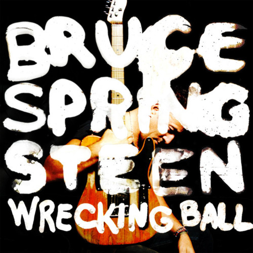 Bruce Springsteen / Wrecking Ball