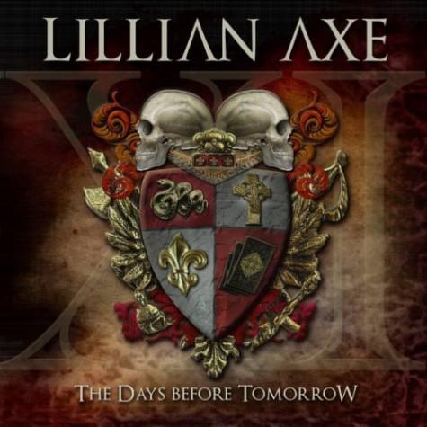 Lillian Axe / XI:The Days Before Tomorrow