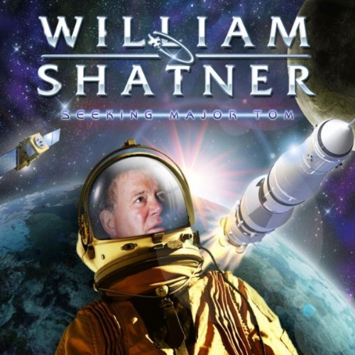 William Shatner / Seeking Major Tom