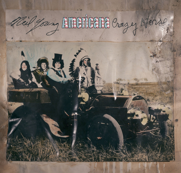 Neil Young and Crazy Horse / Americana