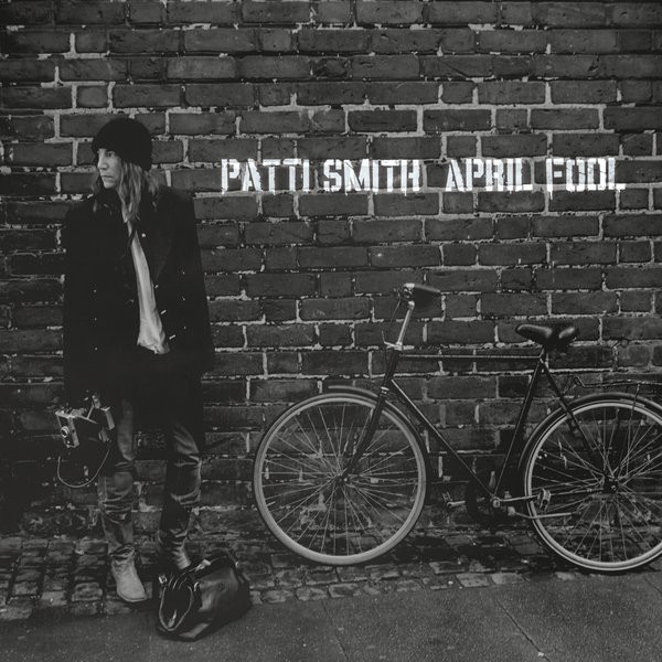 Patti Smith / April Fool