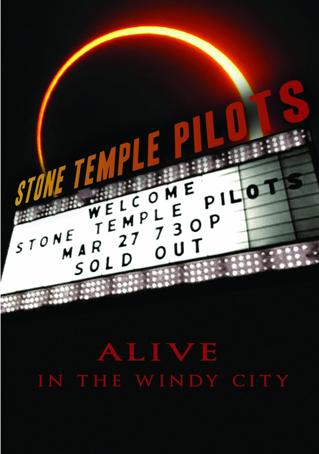 Stone Temple Pilots / Alive In The Windy City