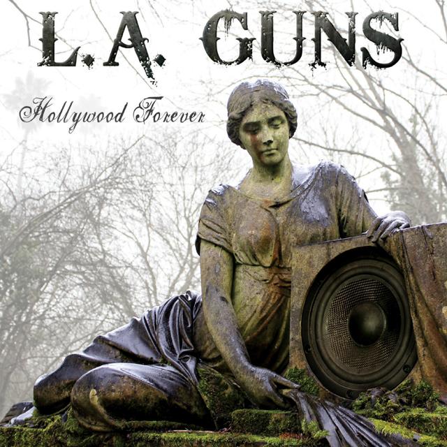 L.A. Guns / Hollywood Forever