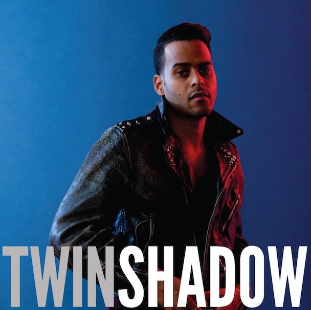 ツイン・シャドウ(Twin Shadow...