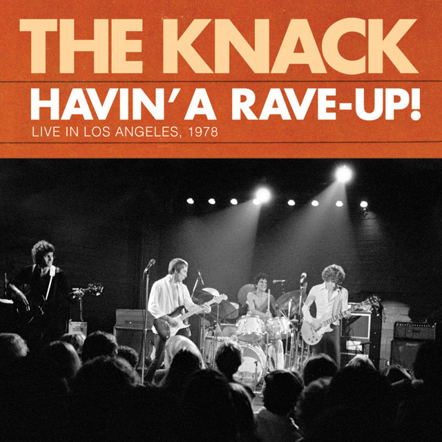The Knack / Havin' a Rave-Up: Live in Los Angeles, 1978