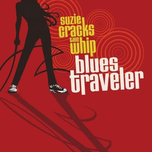 Blues Traveler / Suzie Cracks the Whip