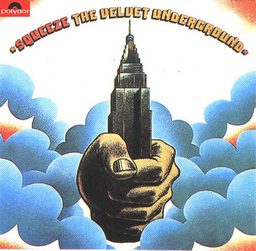 Velvet Underground / Squeeze