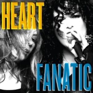 Heart / Fanatic