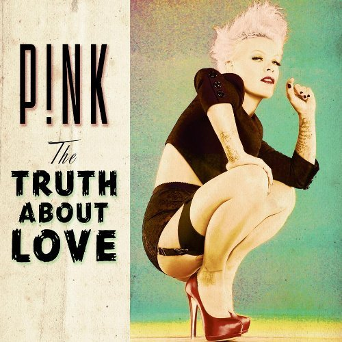 P!nk / The Truth about Love
