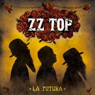 ZZ Top / La Futura