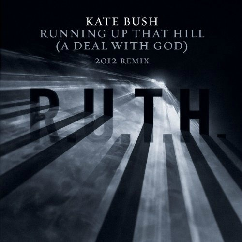Kate Bush / Running Up That Hill (A Deal With God) - 2011 REMIX