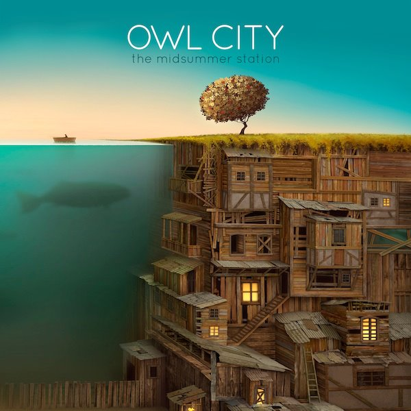 Owl City / The Midsummer Station