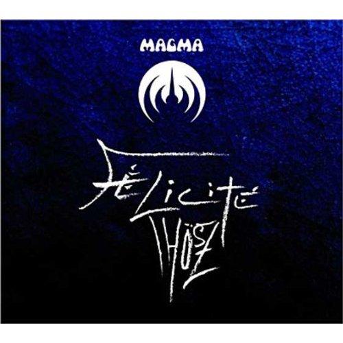Magma / Felicite Thosz