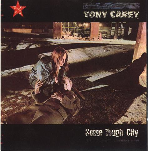 Tony Carey / Some Tough City