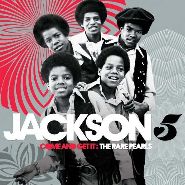 Jackson 5 / Come and Get It: Rare Pearls