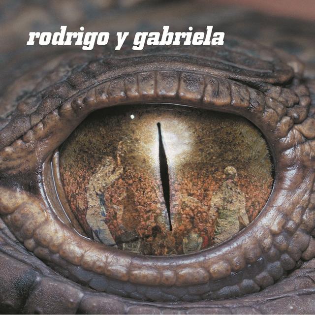 Rodrigo y Gabriela / Rodrigo Y Gabriela