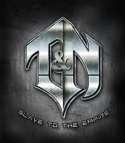 T&N / Slave to the Empire