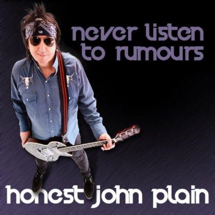 Honest John Plain / Never Listen to Rumours (Radio Edit)
