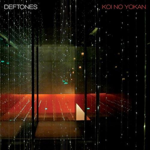 Deftones / Koi No Yokan