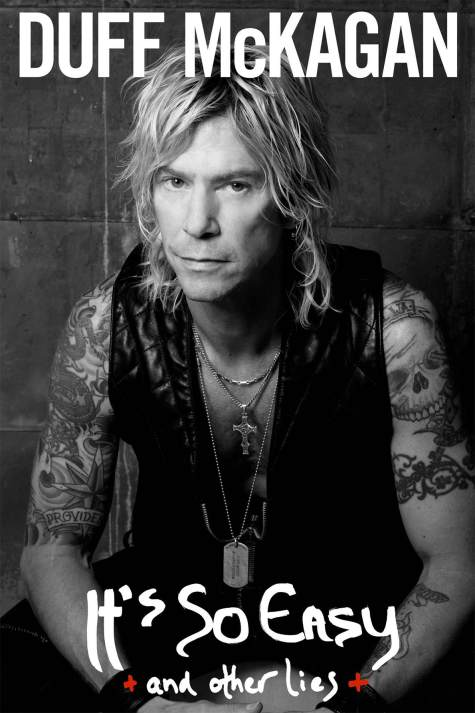 Duff McKagan / It's So Easy: and other lies