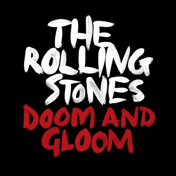 The Rolling Stones / Doom and Gloom
