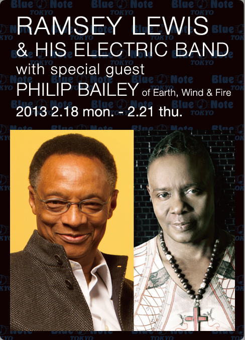 RAMSEY LEWIS & HIS ELECTRIC BAND with special guest PHILIP BAILEY of Earth, Wind & Fire