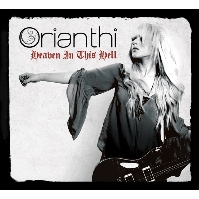 Orianthi / Heaven in this Hell
