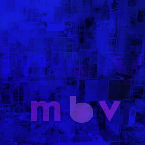 My Bloody Valentine / m b v