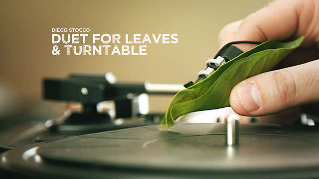 Duet for Leaves & Turntable